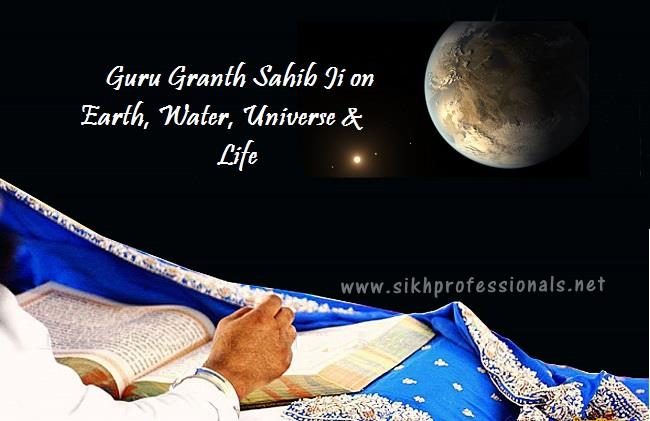 Guru granth sahib on life, water, universe and life1